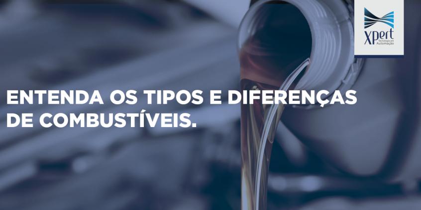 Artigo: Entenda os tipos e diferenças de combustíveis