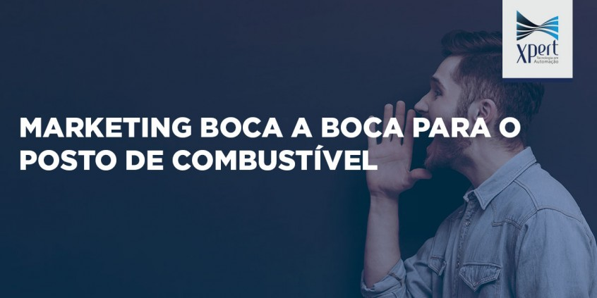 Marketing-boca-a-boca-para-o-posto-de-combustivel
